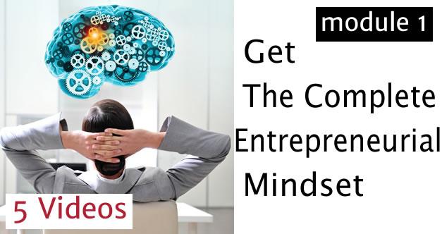 Get the complete entrepreneural Mindset